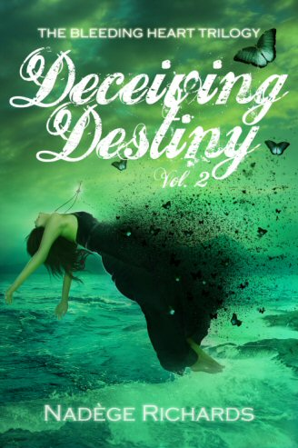 Deceiving Destiny