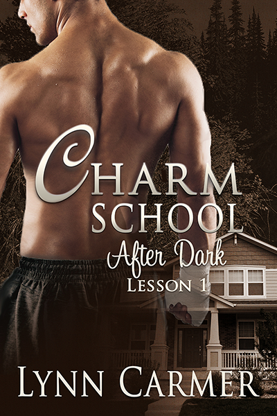 Charm School After Dark Lesson 1