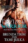 THUMB Deviant Warrior