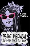 THUMB Being Medusa