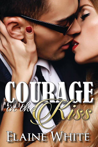 Courage in the Kiss