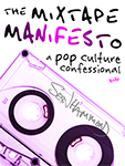 TH The Mixtape Manifesto