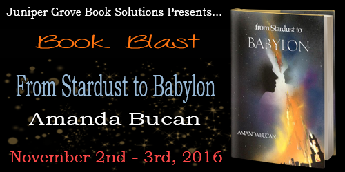 From Stardust to Babylon by Amanda Bucan Book Blast
