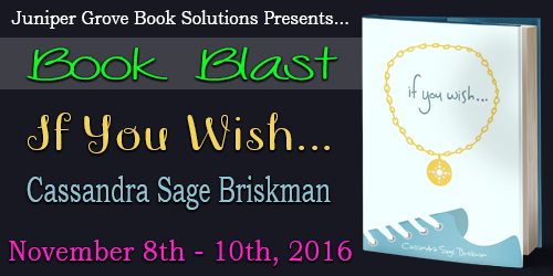 If You Wish by Cassandra Sage Briskman Book Blast